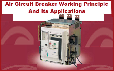 Prime Air Circuit Breaker Working Different Types Of Acbs And Its Wiring Cloud Grayisramohammedshrineorg