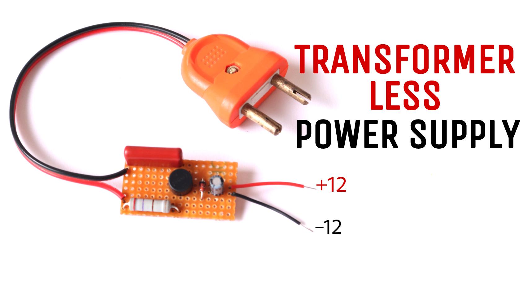 Pleasing Transformer Less Power Supply 12V 100Ma Electronics Task Wiring Cloud Overrenstrafr09Org