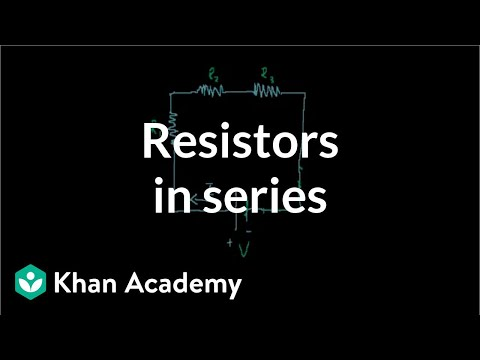 Tremendous Resistors In Series Video Circuits Khan Academy Wiring Cloud Ittabisraaidewilluminateatxorg