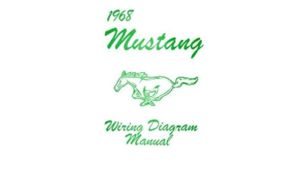 Excellent Amazon Com 1968 Ford Mustang Wiring Diagrams Schematics Automotive Wiring Cloud Loplapiotaidewilluminateatxorg