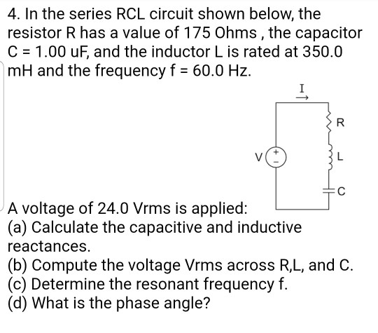 Fine Solved 4 In The Series Rcl Circuit Shown Below The Resi Wiring Cloud Uslyletkolfr09Org