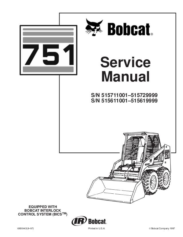 Enjoyable Bobcat 751 Skid Steer Loader Service Repair Manual S N 515711001 5157 Wiring Cloud Hemtshollocom