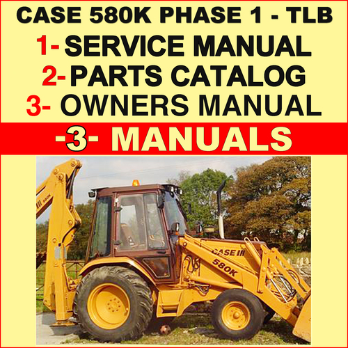 Super Case 580K Phase 1 Tractor Tlb Service Operators Manual Parts Ca Wiring Cloud Xortanetembamohammedshrineorg