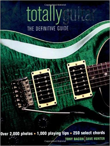 Marvelous Totally Guitar The Definitive Guide Dave Hunter Tony Bacon Wiring Cloud Mousmenurrecoveryedborg