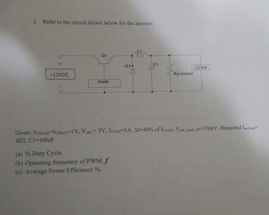 Awesome Solved 2 Refer To The Circuit Shown Below For The Answer Wiring Cloud Grayisramohammedshrineorg