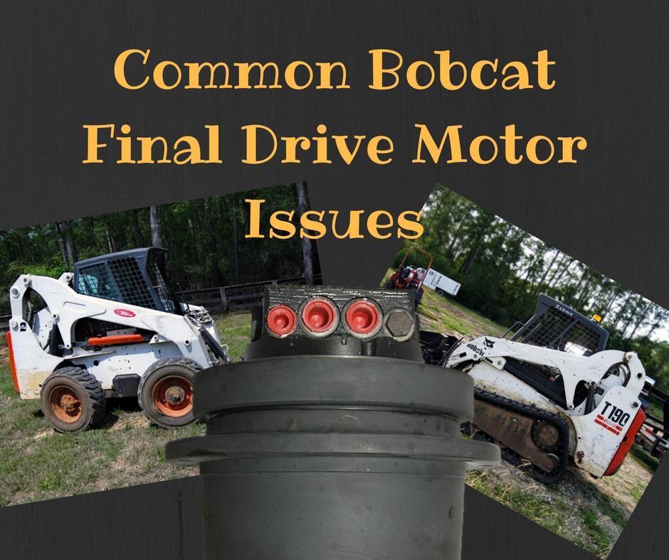 Phenomenal Common Bobcat Final Drive Motor Issues Wiring Cloud Rdonaheevemohammedshrineorg