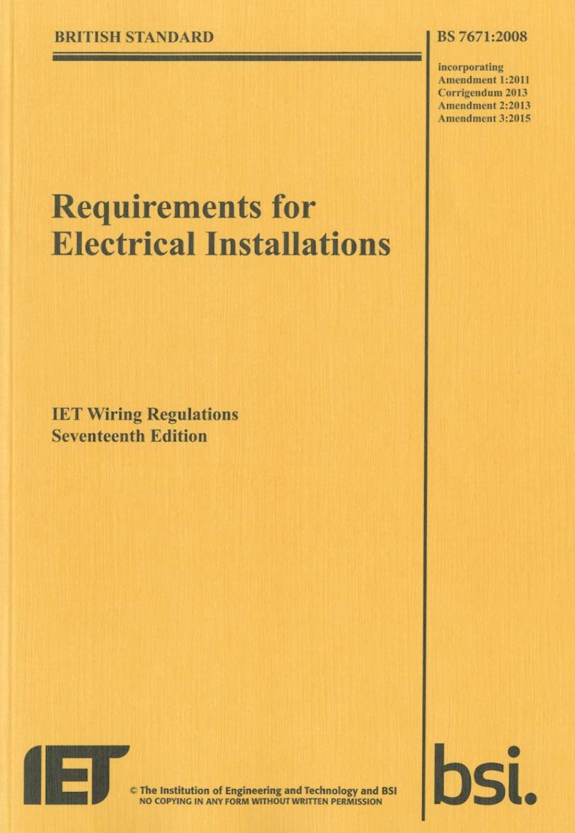 Admirable Requirements For Electrical Installations Iet Wiring Regulations Wiring Cloud Orsalboapumohammedshrineorg
