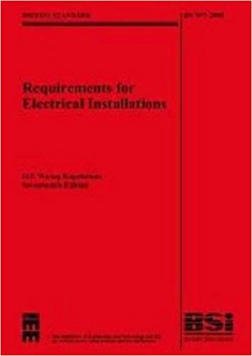Incredible Iee Wiring Regulations 17Th Edition Bs 7671 2008 With Bs7671 Wiring Cloud Filiciilluminateatxorg