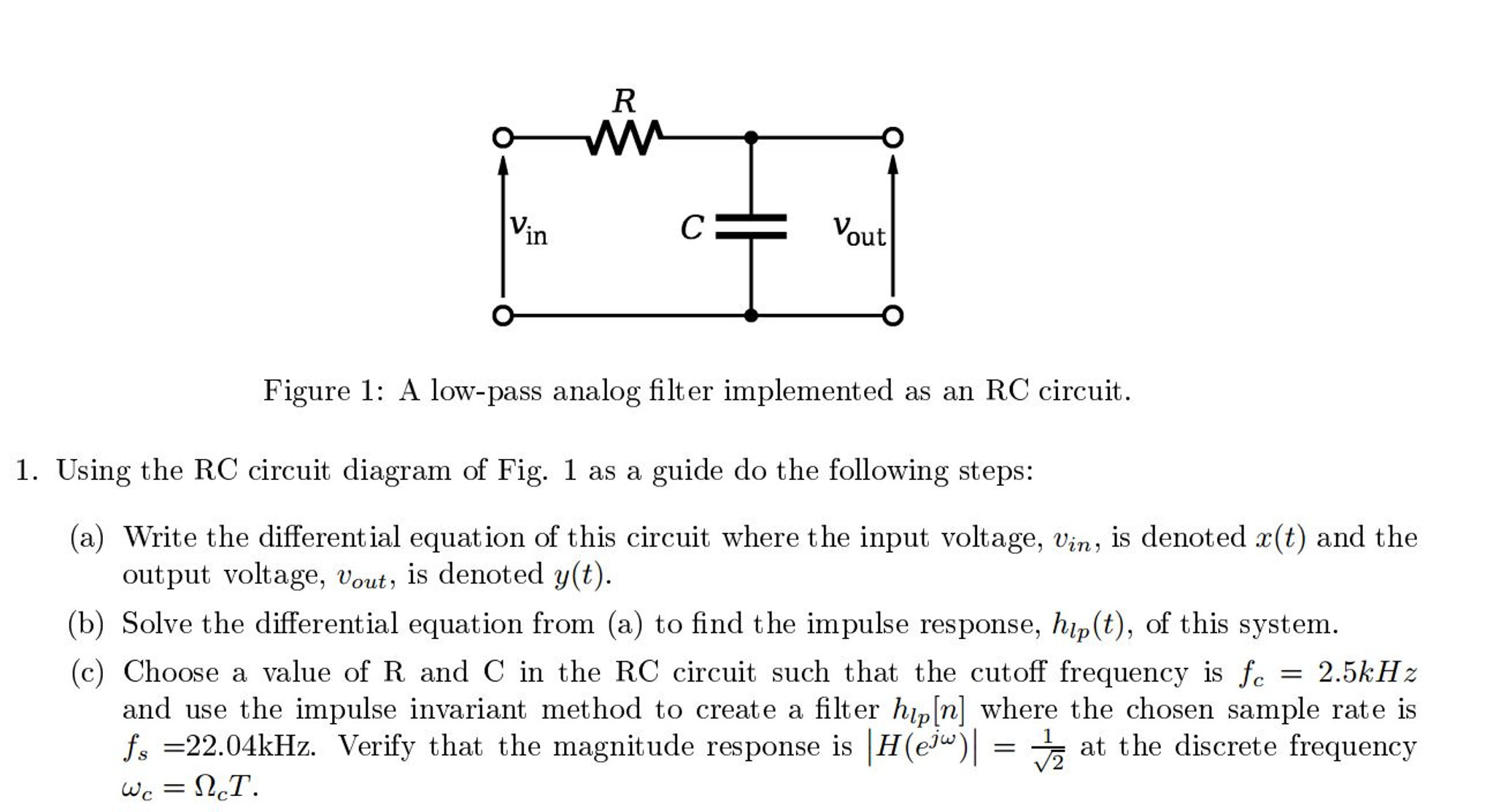Surprising Solved Using The Rc Circuit Diagram Of Fig 1 As A Guide Wiring Cloud Xortanetembamohammedshrineorg