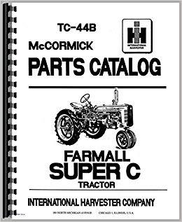 Tremendous Farmall Super C Tractor Parts Manual 0739718040014 Amazon Com Books Wiring Cloud Timewinrebemohammedshrineorg