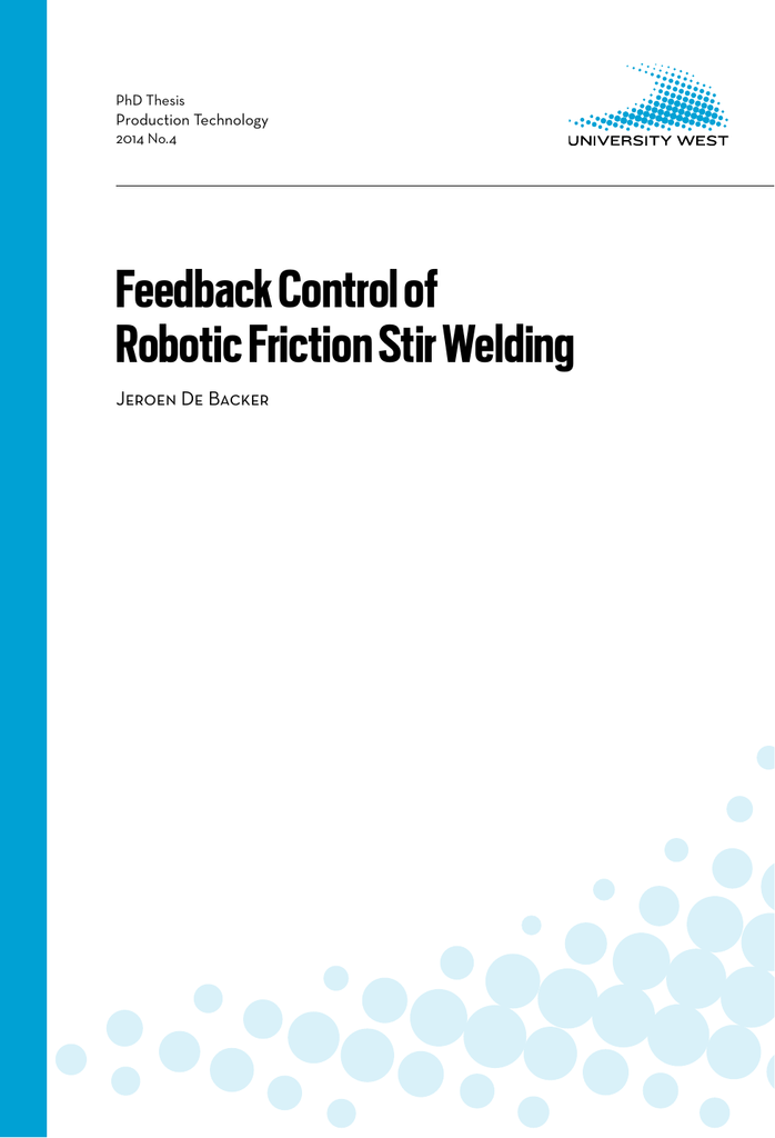 Fabulous Phd Thesis Feedback Control Of Robotic Friction Stir Welding Wiring Cloud Overrenstrafr09Org